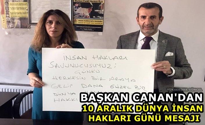 Başkan Canan'dan, 10 Aralık Dünya İnsan Hakları Günü Mesajı
