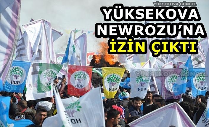 Yüksekova Newrozu'na İzin Çıktı
