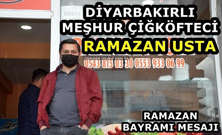 Diyarbakırlı Meşhur Çiğköfteci Ramazan Usta'dan Ramazan Bayram Mesajı