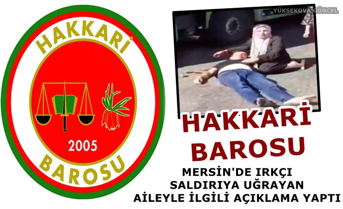 Hakkari Barosu, Mersin'de ırkçı Saldırıya Uğrayan Aileyle İlgili Açıklama Yaptı