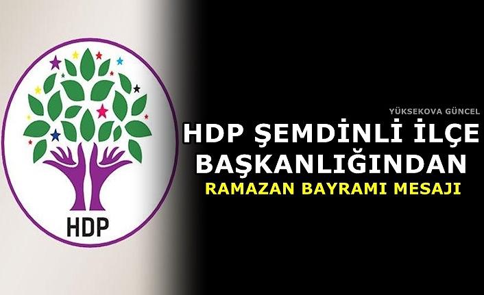 HDP Şemdinli İlçe Başkanlığından Ramazan Bayramı Mesajı