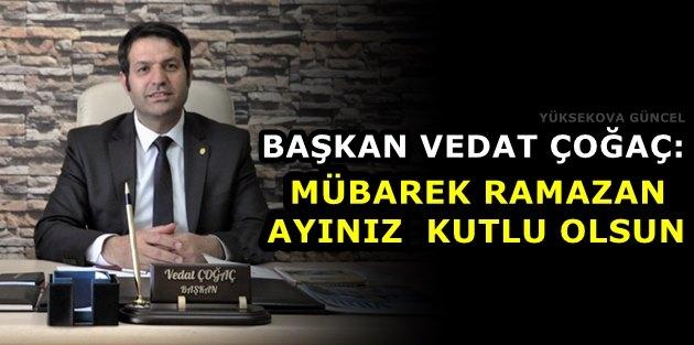 Başkan Çoğaç: Mübarek Ramazan Ayınız Kutlu Olsun