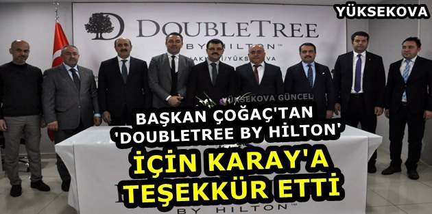 Başkan Çoğaç'tan 'DoubleTree By Hilton' İçin Karay'a Teşekkür Etti
