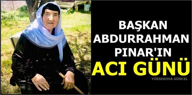 Başkan Pınar'ın Acı Günü