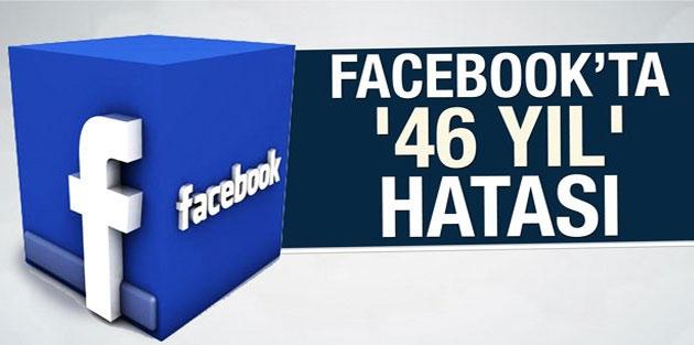 Facebook'ta '46 yıl' hatası