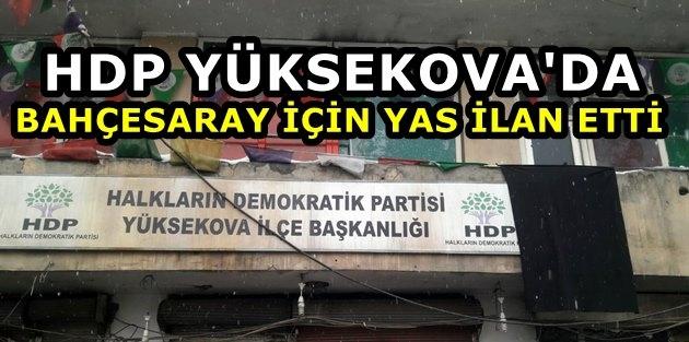 HDP Yüksekova'da Bahçesaray İçin Yas İlan Etti