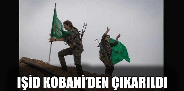 IŞİD Kobani'den çıkarıldı