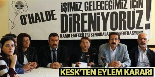 KESK'ten ihraçlara karşı Türkiye çapında eylem kararı