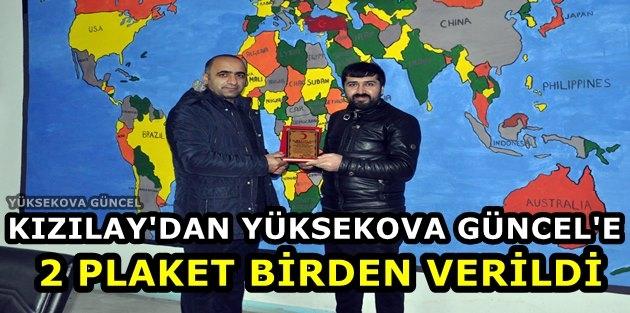 Kızılay'dan Yüksekova Güncel'e İki Plaket Birden Verildi