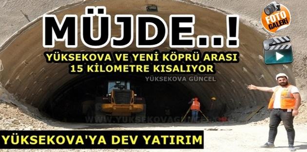 MÜJDE..! Yüksekova - Yeni Köprü Arası 15 Kilo Metre Kısalıyor
