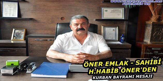 Öner Emlak Sahibi, H.Habib Öner'den Kurban Bayramı Mesajı