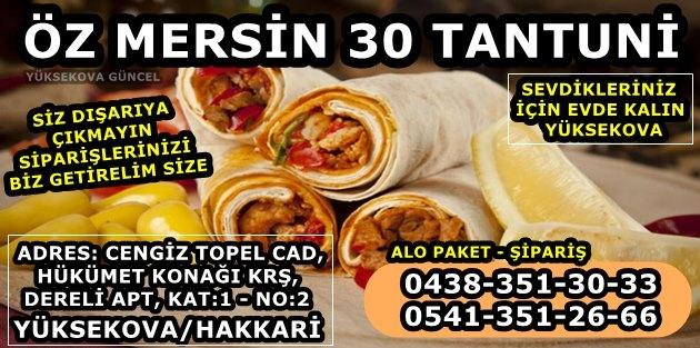 Öz Mersin 30 Tantuni - Yüksekova