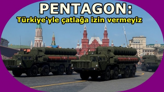 Pentagon: Türkiye'yle çatlağa izin vermeyiz
