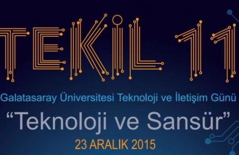 TEKİL 11'de Teknoloji ve Sansür Tartışılacak
