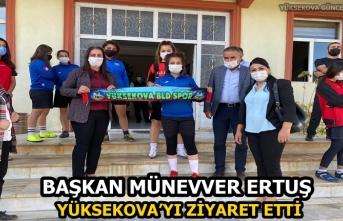 Başkan Münevver Ertuş, Yüksekova'yı ziyaret etti