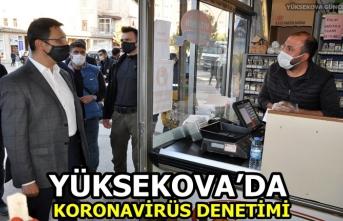 Yüksekova'da Koronavirüs Denetimi