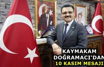 Kaymakam Doğramacı'dan 10 Kasım Mesajı