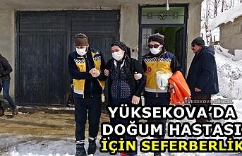 Yüksekova'da doğum hastası için seferberlik