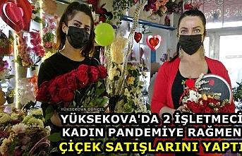 Yüksekova'da 2 İşletmeci Kadın Pandemiye Rağmen Çiçek Satışlarını Yaptı