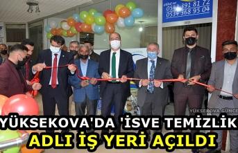 Yüksekova'da 'İsve Temizlik' Adlı İş Yeri açıldı