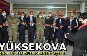 Yüksekova Engelli Bireyler Derneği açıldı