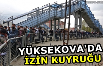 Yüksekova'da Yasağa 2 gün Kala, İzin Almak İçin 1 Kilometrelik Kuyruk Oluştu