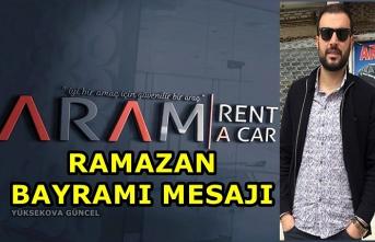 Aram Renta A Car'ın Ramazan Bayramı Mesajı