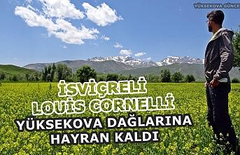 İsviçreli Louis Cornelli, Yüksekova Dağlarına Hayran Kaldı