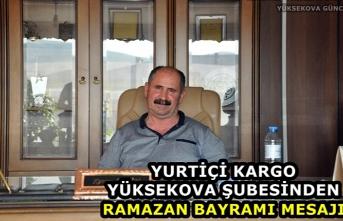 Yurtiçi Kargo Yüksekova Şubesinden Ramazan Bayramı Mesajı