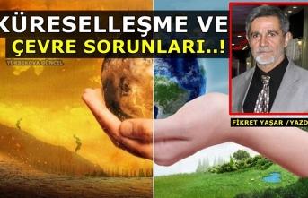 Küreselleşme Ve Çevre Sorunları..!