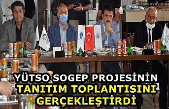 YÜTSO SOGEP Projesinin Tanıtım Toplantısını Gerçekleştirdi