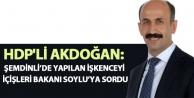 Akdoğan: Şemdinli'de...