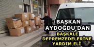 Başkan Aydoğdu'dan Depremzedelere Yardım Eli