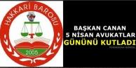 Başkan Canan 5 Nisan Avukatlar Gününü Kutladı