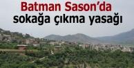 Batman Sason'da sokağa çıkma yasağı