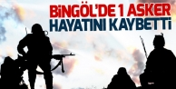 Bingöl'de bir asker hayatını kaybetti
