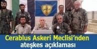 Cerablus Askeri Meclisi'nden ateşkes açıklaması