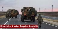Diyarbakır 4 asker hayatını kaybetti