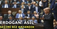 Erdoğan: Asıl seçimi...