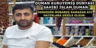 Esnaf Duman: Herkesin Mübarek Ramazan Ayı Mübarek Olsun