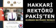 Hakkari Rektörü Pakiş'ten Bayram Mesajı