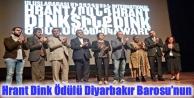 Hrant Dink Ödülü Diyarbakır Barosu'nun