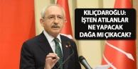 Kılıçdaroğlu: İşten...