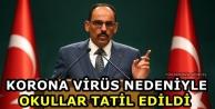 Korona Virüs Nedeniyle Okullar Tatil Edildi