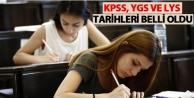 KPSS, YGS ve LYS tarihleri belli oldu