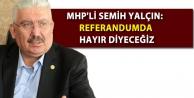 MHP'li Semih Yalçın:...