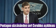 Pentagon sözcüsünden...