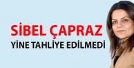 Sibel Çapraz yine tahliye...