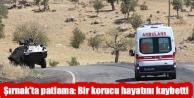 Şırnak'ta patlama:...