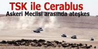 TSK ile Cerablus Askeri Meclisi arasında ateşkes